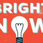 Bright Now Podcast Logo