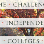 Challenge of Independent Colleges