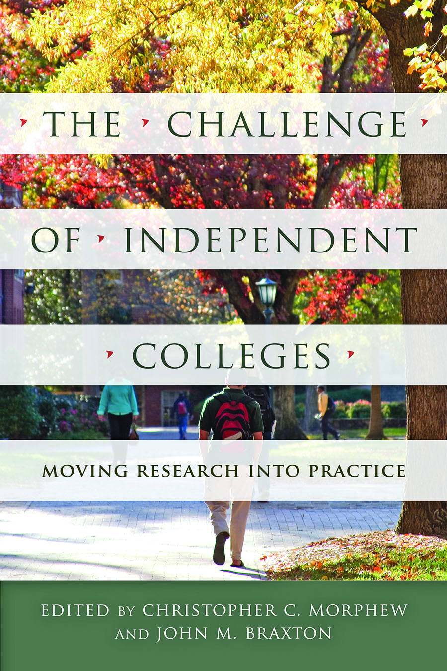The Challenge of Independent Colleges