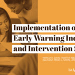 Implementation of an early warning indicator and intervention system