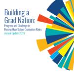 2019 Building a Grad Nation Report Cover