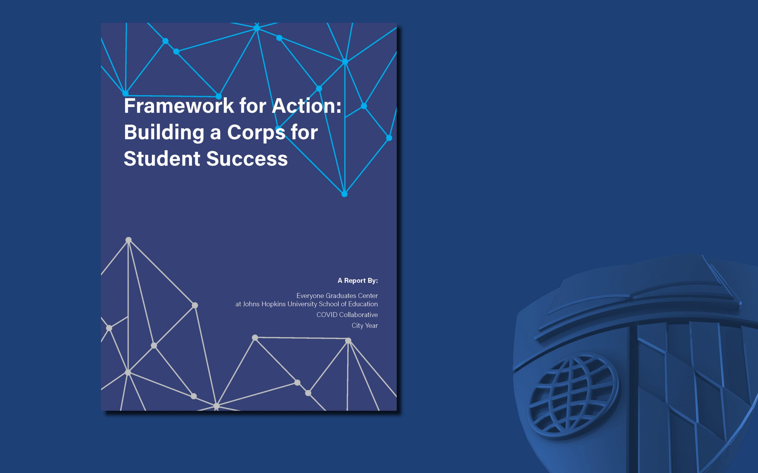 Book Cover: Framework for Action: Building a Corps for Student Success